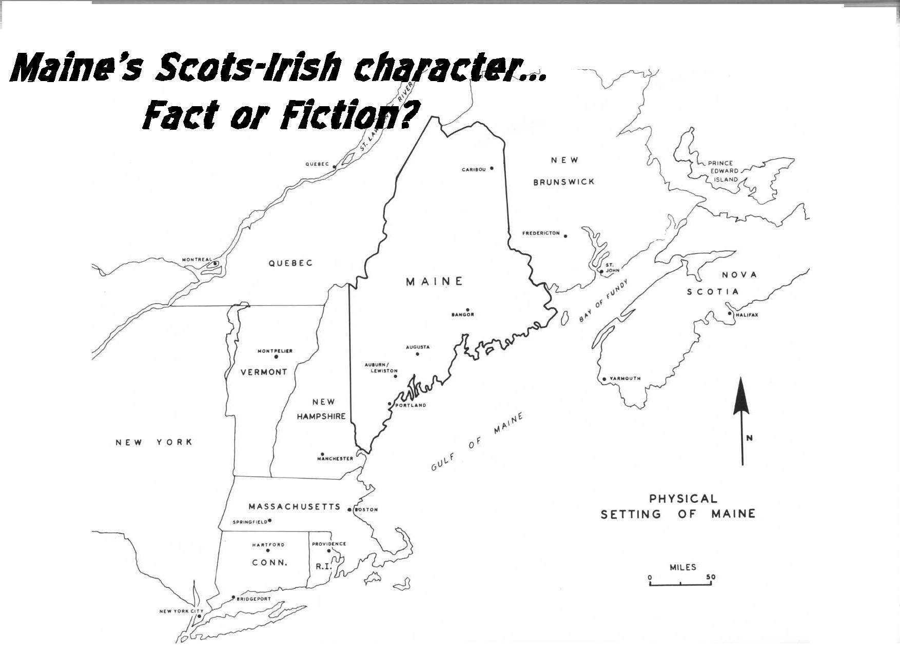 Maine's Scots-Irish Character...Fact or Fiction - This popular power-point presentation explores documented and perceived cultural traits of both early New England Scots-Irish communities and Mainer's today. This always creates a lively discussion of individual family folkways from attendees.
