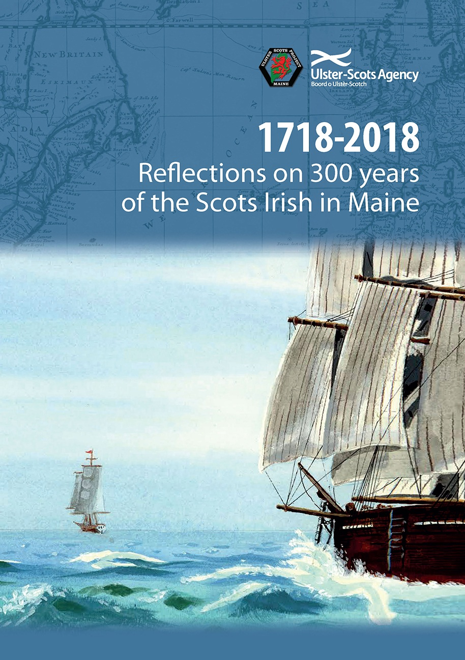 Order your book now. - This volume aims to share the Scots Irish stories of those who played a significant sole in shaping the State of Maine, New England, and the United States of America. Each chapter reflects deeper stories that remain embedded in colonial identity and conflict. The intent of the volume is to explore these historical narratives through the lens of migration from Ulster and the way the frontier experiences shaped the people who invented a nation.Cost $20.00 plus 5.5% Maine Sales tax. U.S. Shipping $8.00 via Priority due to size. International Shipping email info[at]maineulsterscots.com.