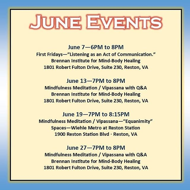 Hey folks! Here is the listing of NovaPrana events for June. We have quite a few things going on this month, and we'd love to see you! More info about each event is on the NovaPrana website and on our Facebook and meetup pages, so you can also interact with us there.  Thanks again to our community partners @brennaninstitute and @spaces_restonstation! . . . #meditation #mindfulness #vipassana #reston #restonva #community #practiceyourpractice #sangha #fairfax