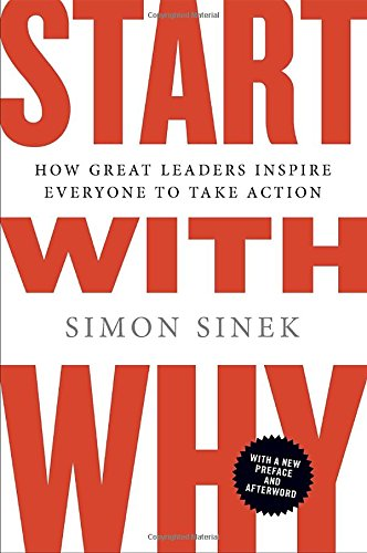 Start with Why by Simon Sinek - People like Martin Luther King Jr., Steve Jobs, and the Wright Brothers had little in common, but they all started with WHY. They realized that people won't truly buy into a product, service, movement, or idea until they understand the WHY behind it.   START WITH WHY shows that the leaders who've had the greatest influence in the world all think, act, and communicate the same way -- and it's the opposite of what everyone else does. Sinek calls this powerful idea The Golden Circle, and it provides a framework upon which organizations can be built, movements can be led, and people can be inspired. And it all starts with WHY.