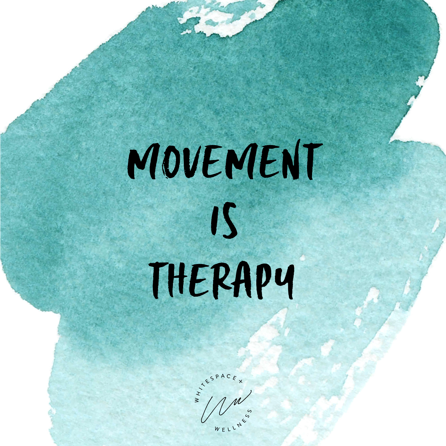 Movement is Therapy
