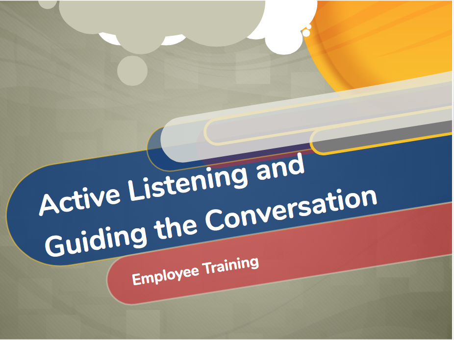Active Listening and Guiding the Conversation.png