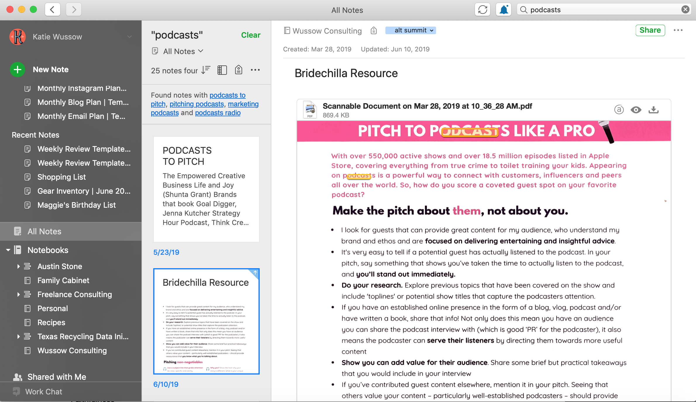 "This image shows the power of Evernote's search. I searched for ""podcasts,"" and it pulled up notes that had the word ""podcasts"" typed directly into the note, but it also pulled up this PDF resource by searching for text within the PDF itself."