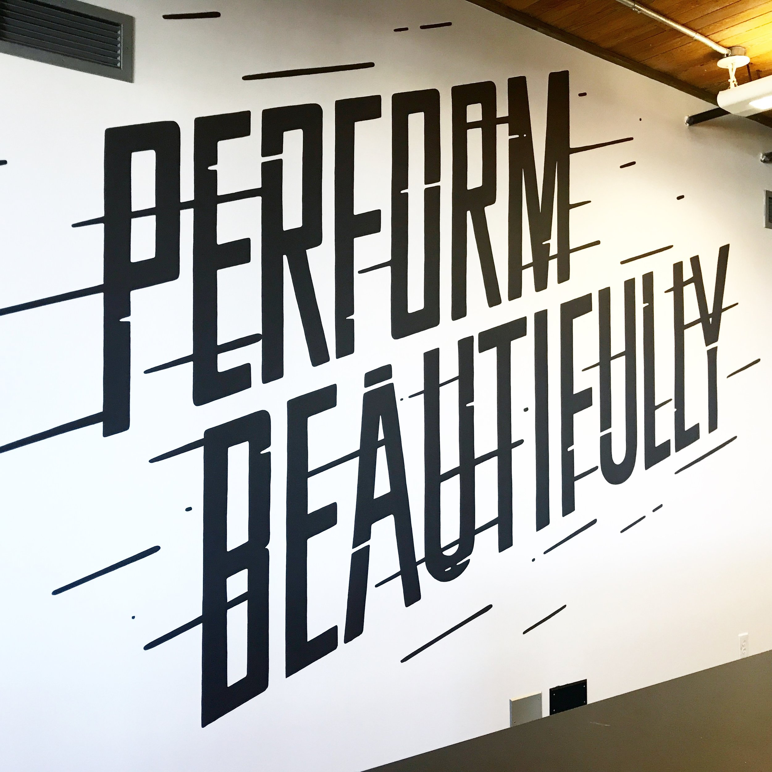 Perform Beautifully Wall Mural