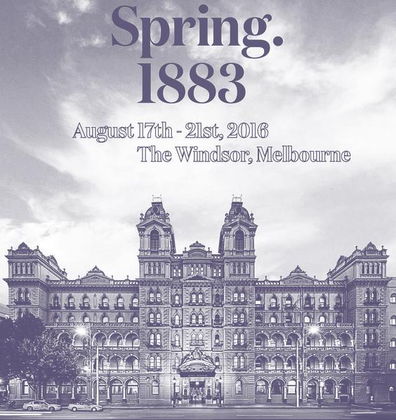 SPRING 1883  THE WINDSOR HOTEL  17 AUG – 21 SEPT 2016