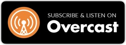 Subscribe on Overcast