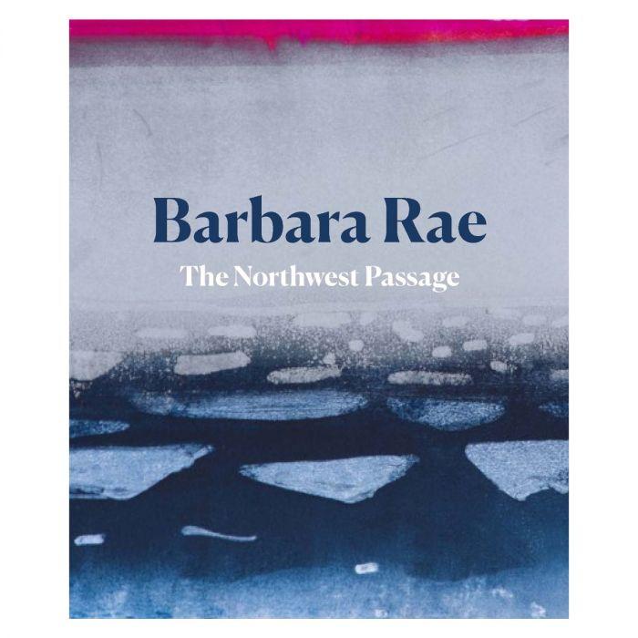 Barbara Rae: The Northwest Passage