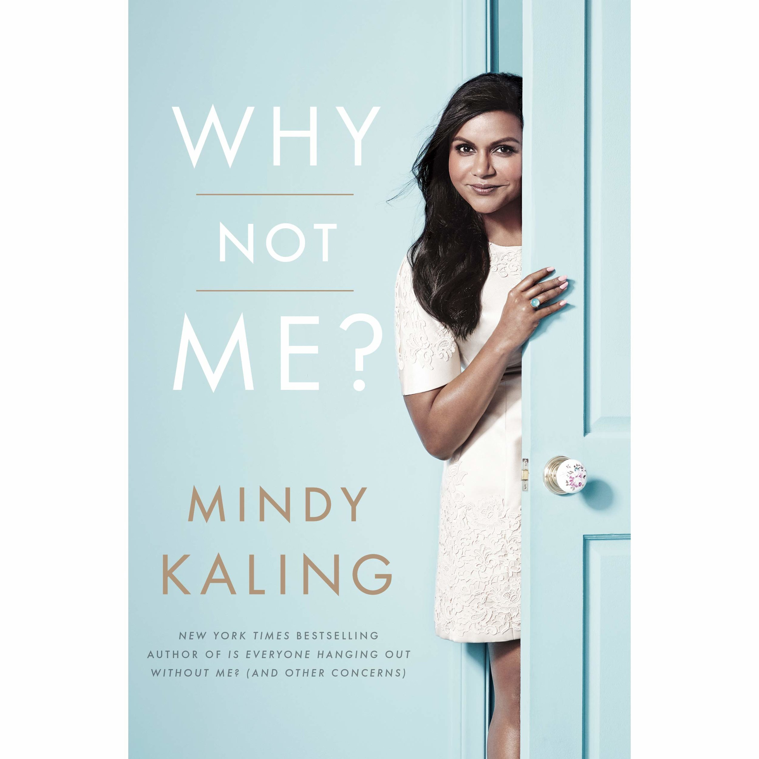Why Not Me? by Mindy Kaling ($14)