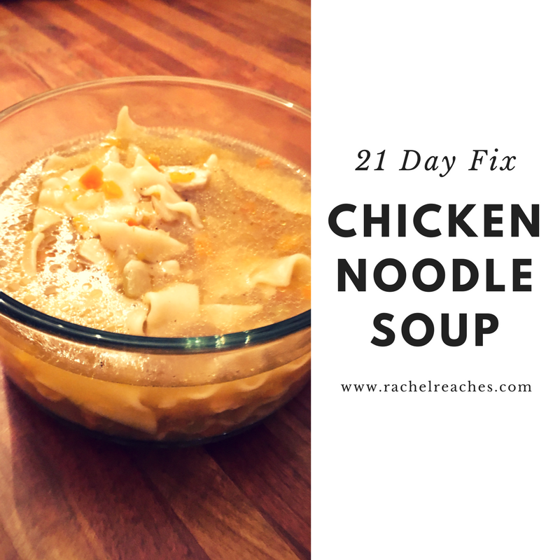 Chicken Noodle Soup 21 Day Fix