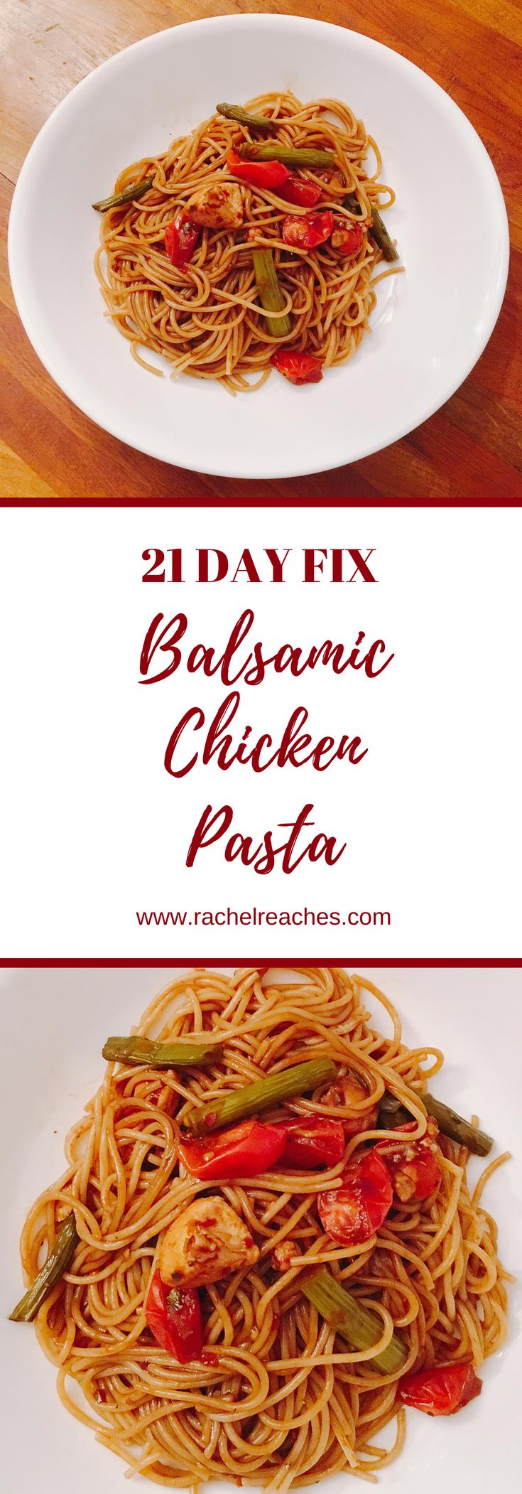 Balsamic Chicken Pasta Pinterest Pin - 21 Day Fix.png