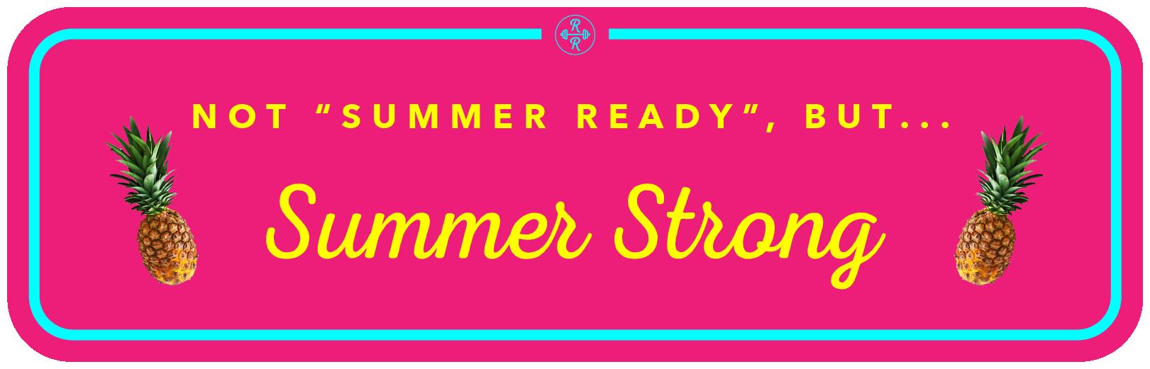 Summer Strong