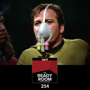 The Ready Room 214: You Don't Have to Breathe That Zenite