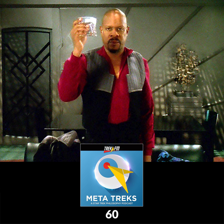 Meta Treks 60: Sisko's Folly - DS9 Season 6 - Essential Trek Philosophy with Duncan Barrett, Part 1.