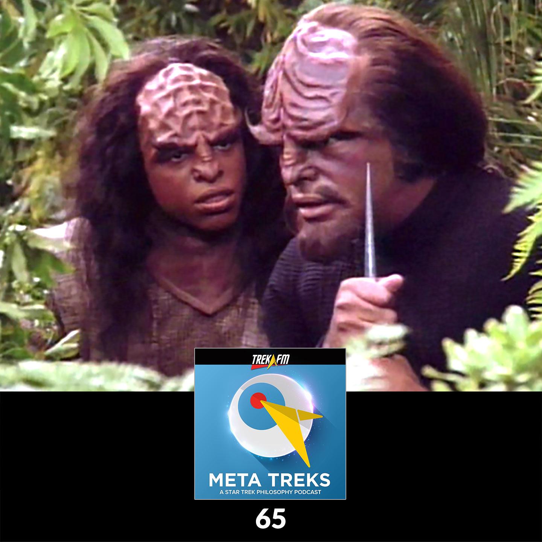 "Meta Treks 65: Klingon Snipe Hunt - ""Birthright,"" Parts I and II."