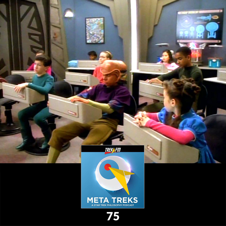 Meta Treks 75: Kindergarten Calculus - Star Trek Philosophy of Education.