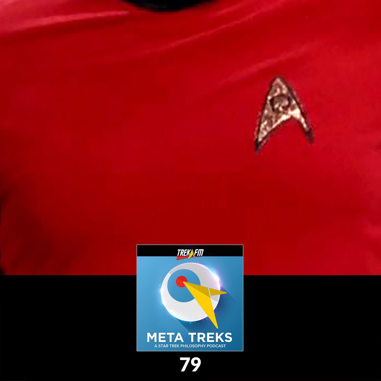 Meta Treks 79: The Redshirt Edition - The Philosophy of Color in Star Trek.