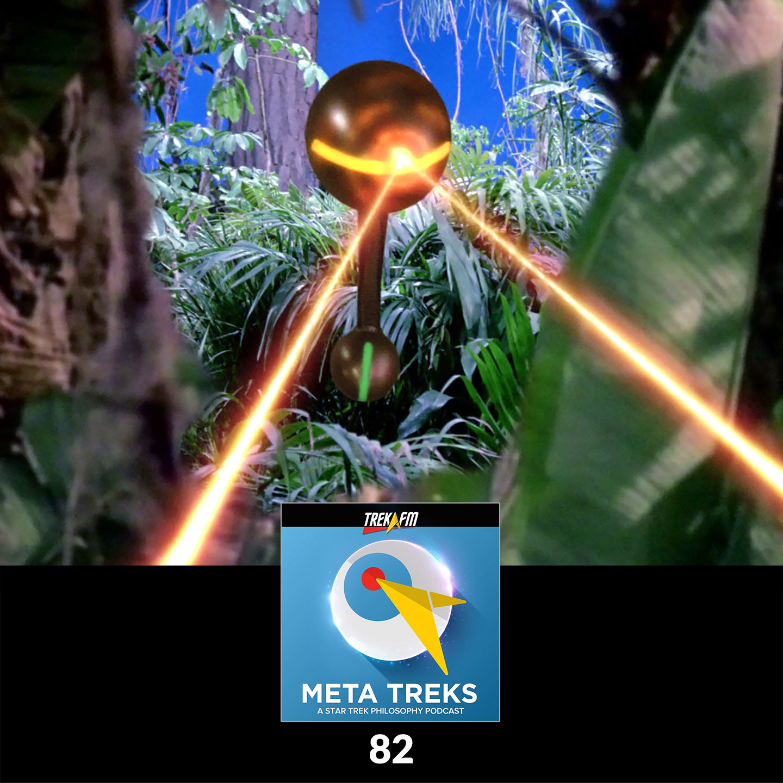 "Meta Treks 82: Hasta La Vista, Baby - Drone Warfare and ""The Arsenal of Freedom."""