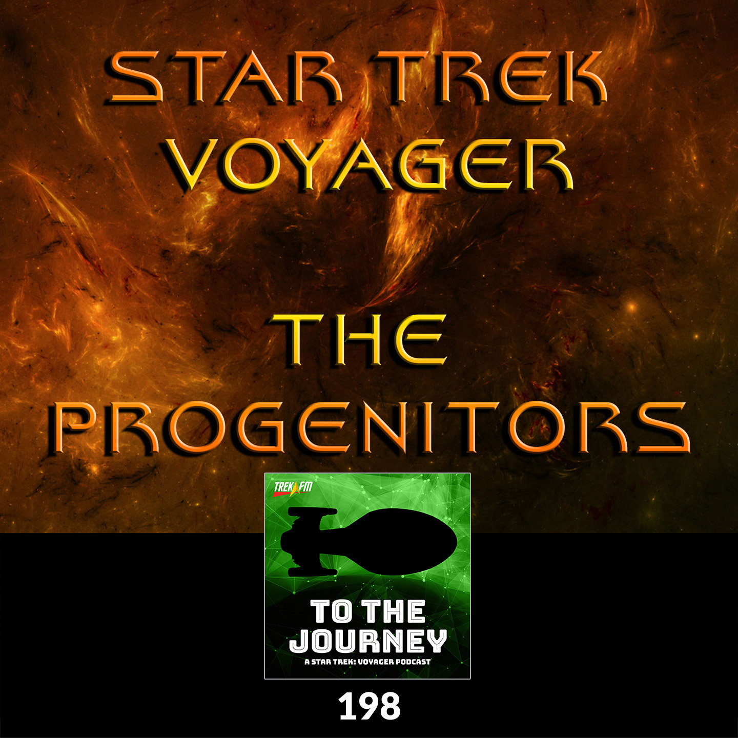 To The Journey 198: The Progenitors - The Voyager Movie