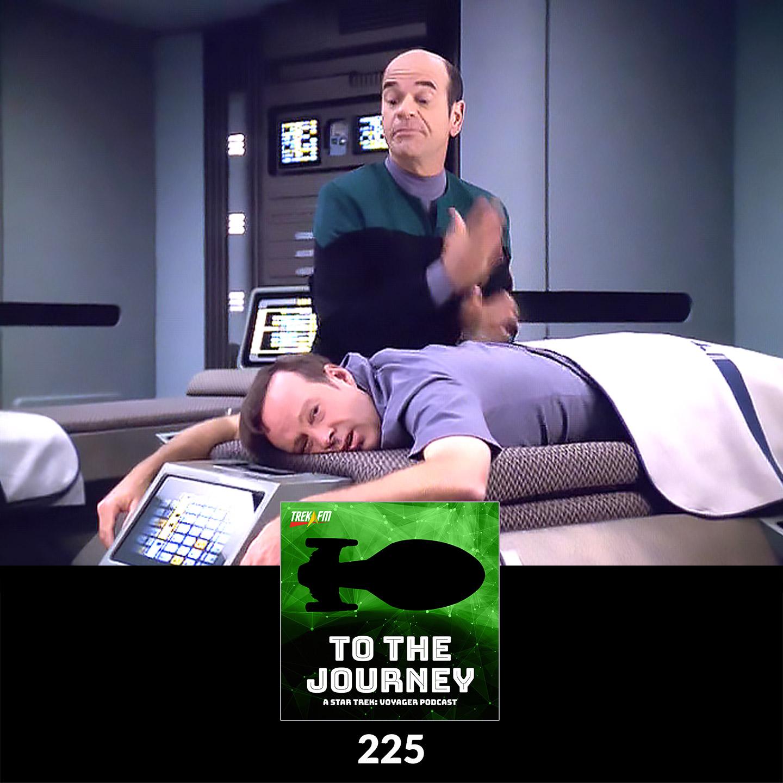 "To The Journey 225: Emergency Massage Hologram - ""Pathfinder"" Commentary."
