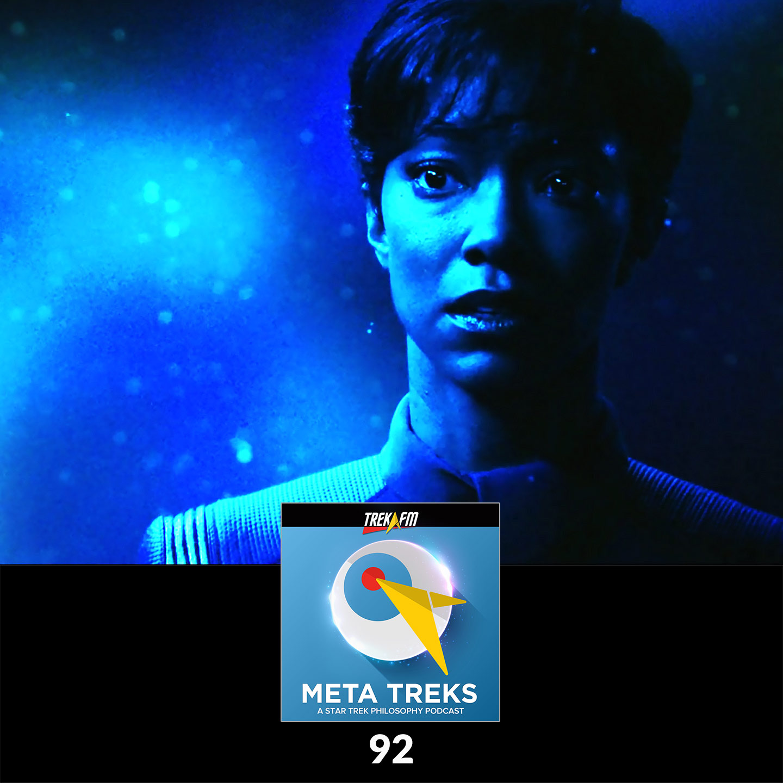 Meta Treks 92: Prepaid Long-Distance Mind Meld - Discovery Season 1 - Essential Trek Philosophy