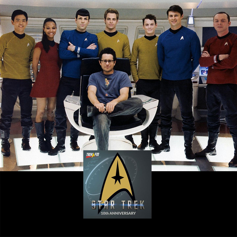 Star Trek (2009), Part II: Get Off My Star Trek Lawn - Marking the 10th Anniversary.