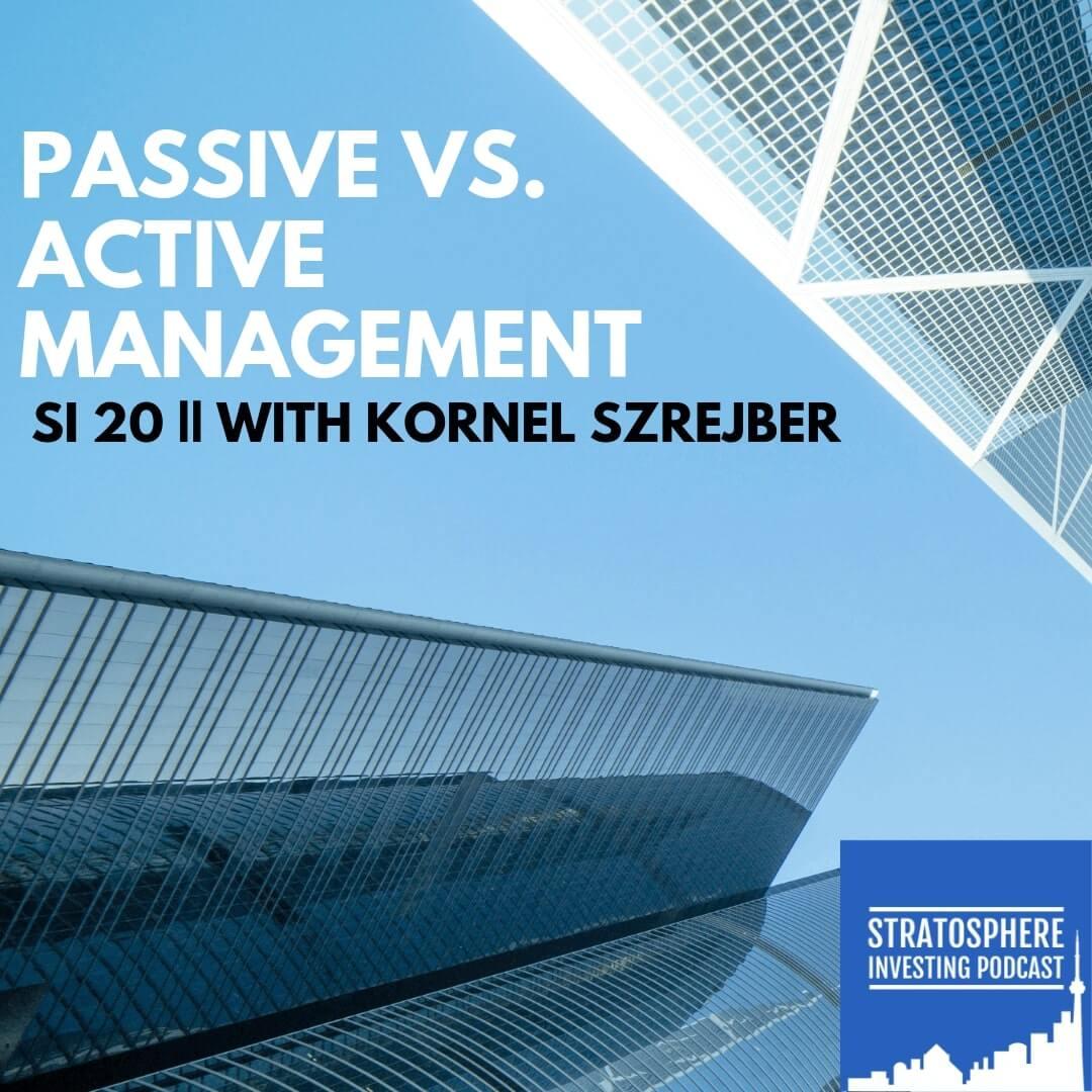 Passive vs. Active Management for Canadians