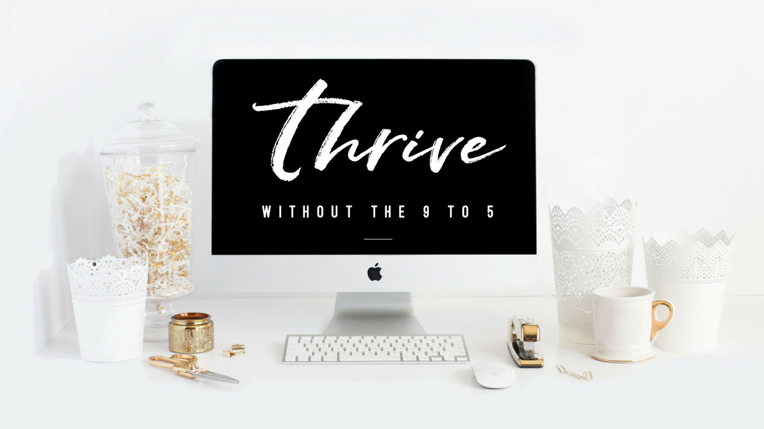 Thrive Without The 9 to 5 - Thrive Without The 9 to 5 is a unique comprehensive guide that gives you the exact step-by-step framework, scripts and digital marketing strategies to replace your 9 to 5 income and build your online business BEFORE you give your Two Week Notice. You have the option of a self-paced course or 1:1 coaching is available for additional accountability and guidance.