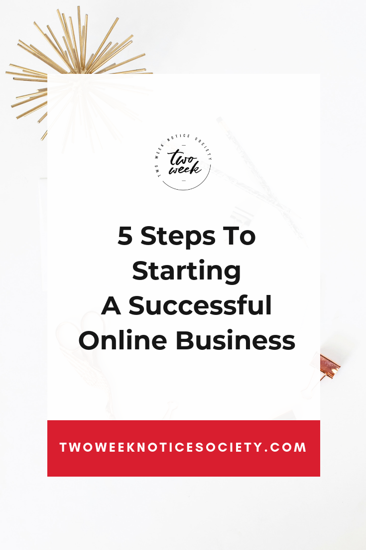 How to start a successful online business in 5 steps. The Ultimate Guide on How to Start an Online Business. How to Start an Online Business While You're Working Full Time. Business tips to help you make money online. #onlinebusiness #onlinebusinessideas #startingonlinebusiness #makemoneyonline #workfromhome #workfromhomejobs #onlinejobs #remotejobs #workathome
