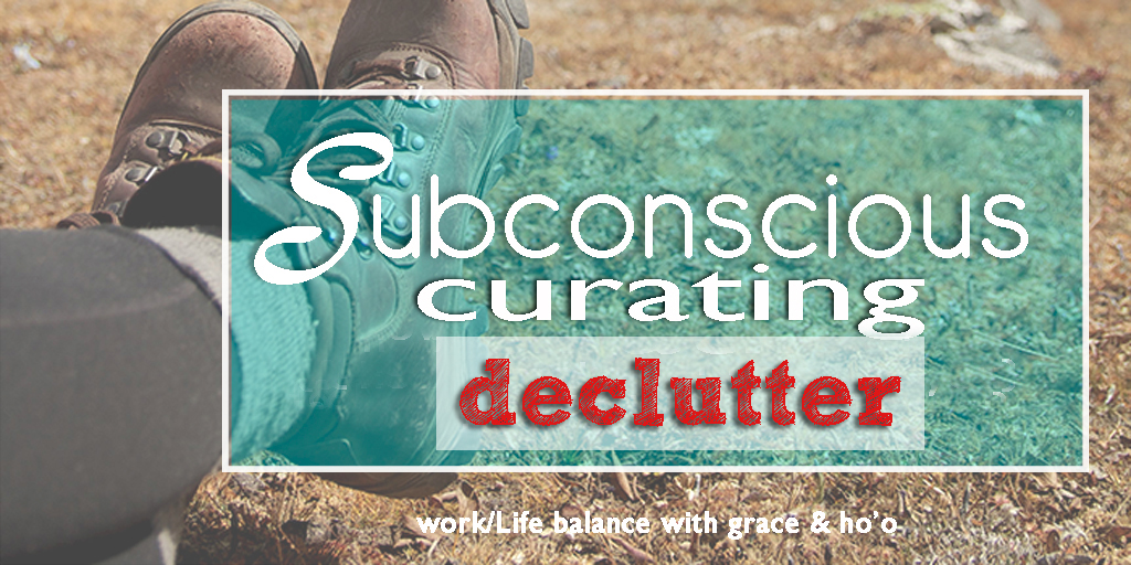 subconscious-curating-declutter.jpg