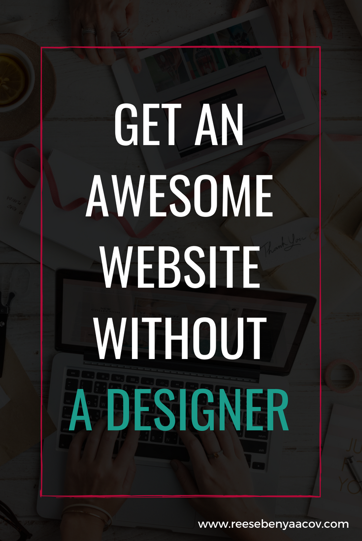Get an awesome website without a designer