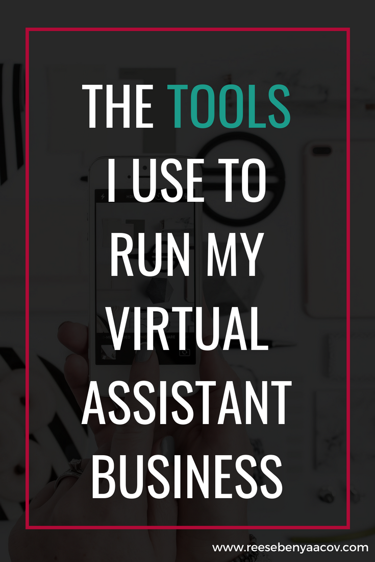 The Tools I Use To Run My Virtual Assistant Business