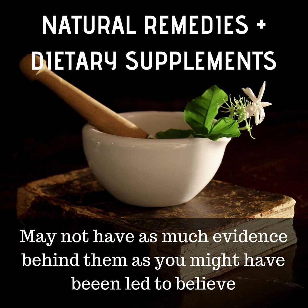 natural remedies and dietary supplements for dogs and cats may not have as much evidence to back up claims they work as you might be led to believe