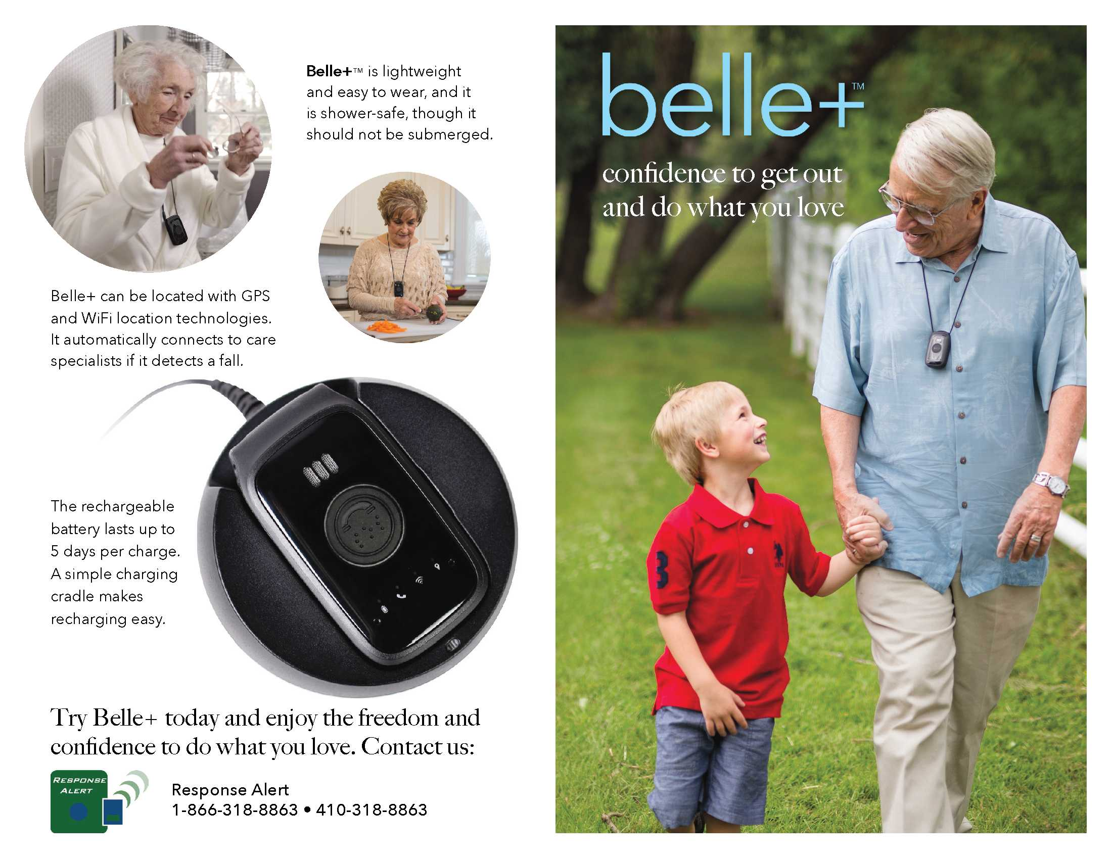 New! Ask about the Belle+, a mobile unit with automatic fall detection -