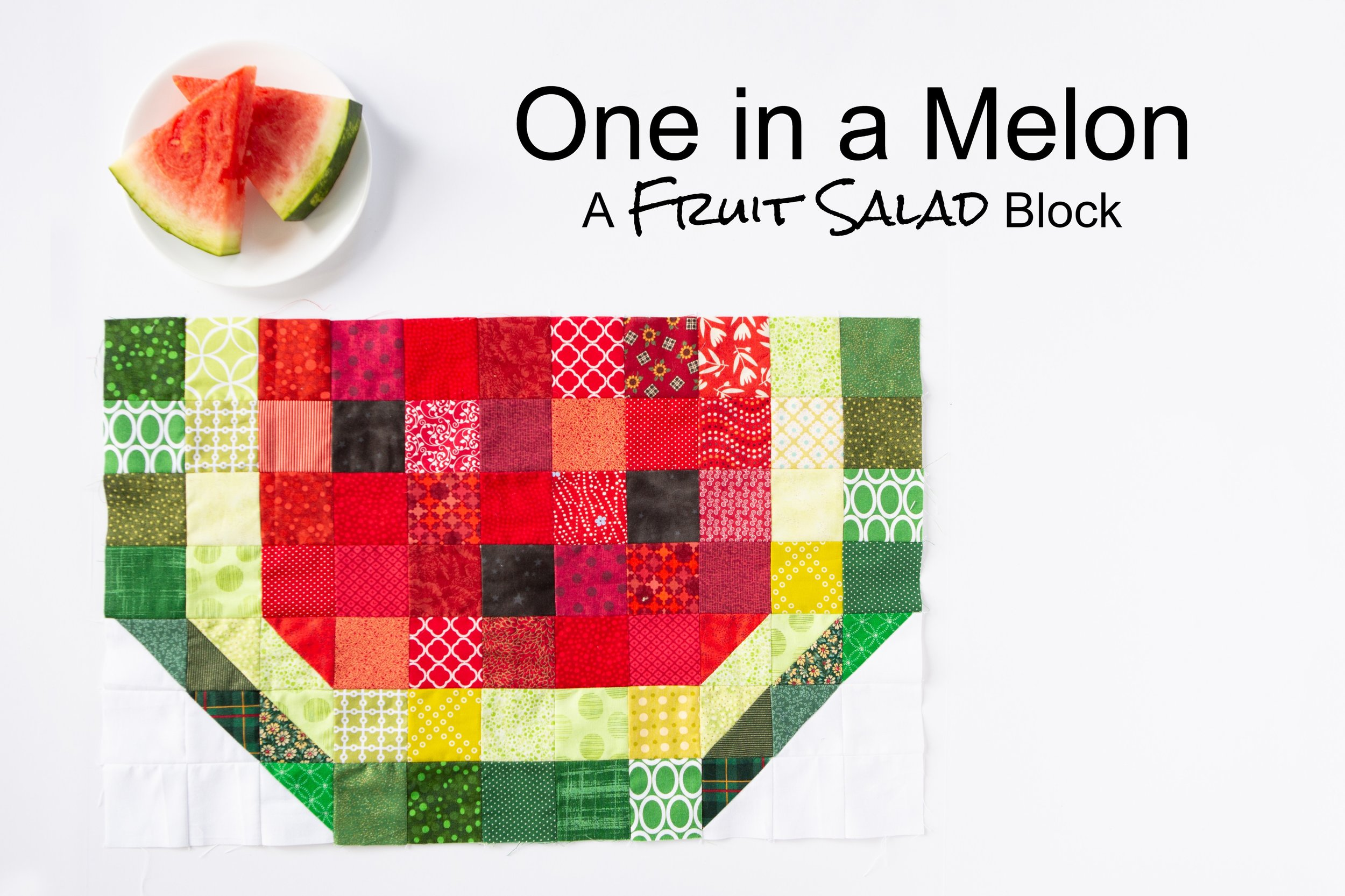 One in a Melon - a Fruit Salad Block