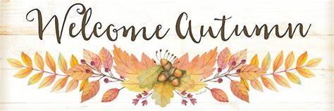 Welcome Autumn.jpg