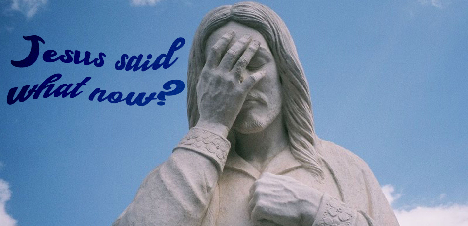 Jesus Said What Now Title Image.jpg
