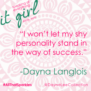 It Girl Dayna QUOTE 1