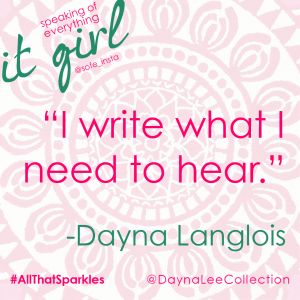 It Girl Dayna QUOTE 2