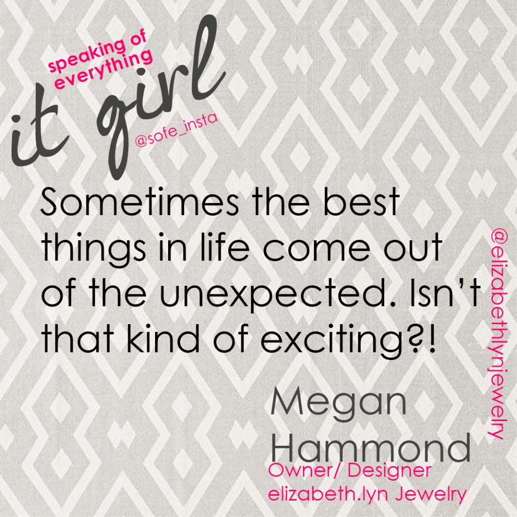 It Girl Megan Quote
