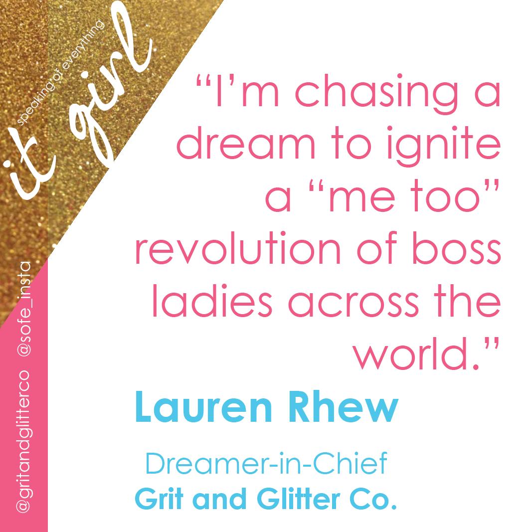 It Girl Graphic Quote- Lauren Rhew