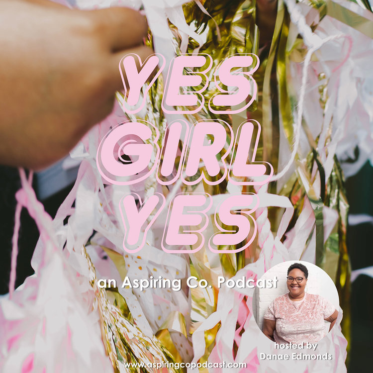 Our Podcast is here! - Yes Girl Yes, an Aspiring Co. Podcast is a resource for career-focused women who are passionate about purpose-driven work. This podcast will give listeners the pep talk and tools needed to commit to a life of meaningful work that you love. We will be having candid conversations that highlight topics addressed in our interviews.