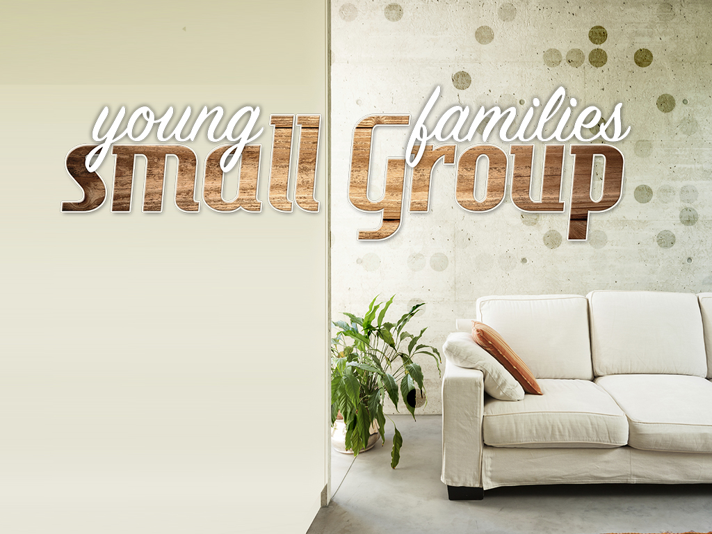 YOUNG FAMILIES SMALL GROUP.jpg