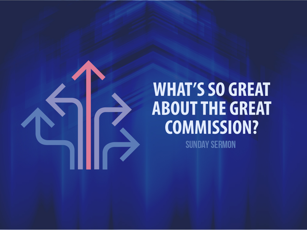 What's so Great About the Great Commission - Website.jpg