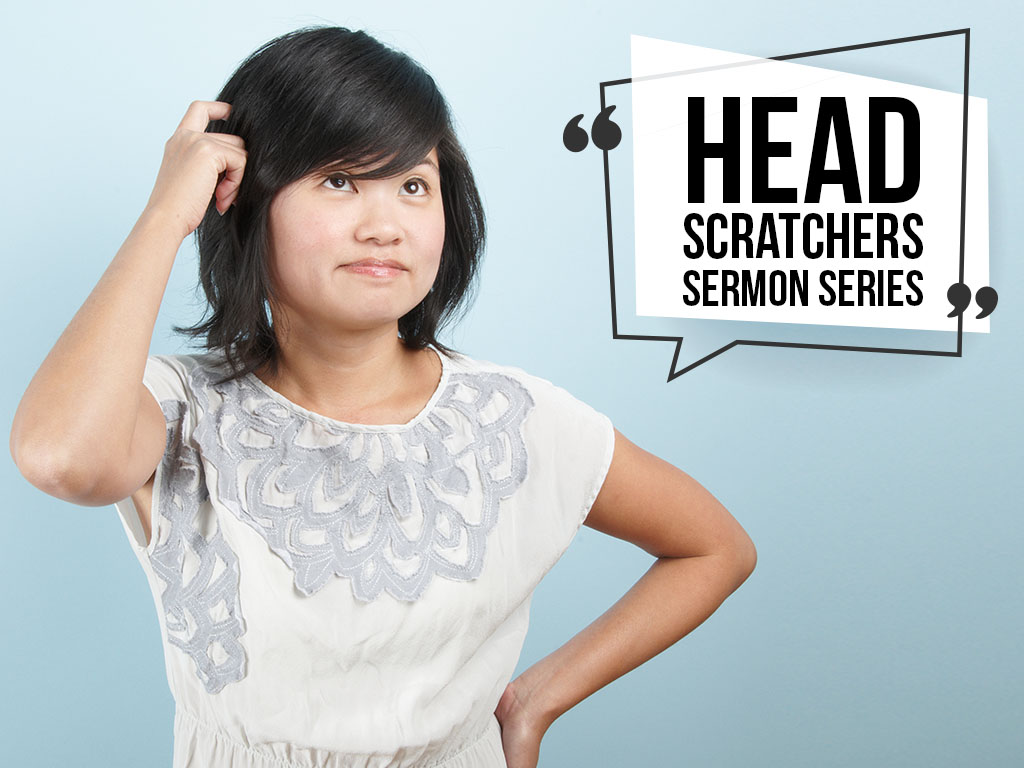 Head Scratchers Sermon Series - Website.jpg