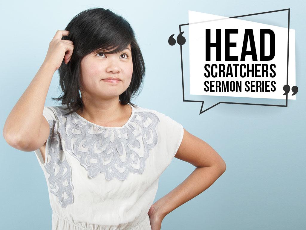 Head Scratchers Sermon Series - Website.jpg