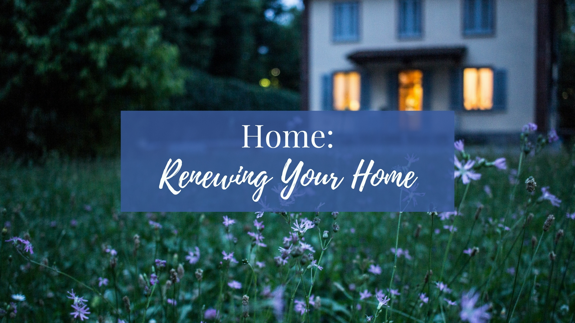 LWS Renewing Your Home (blue).jpg