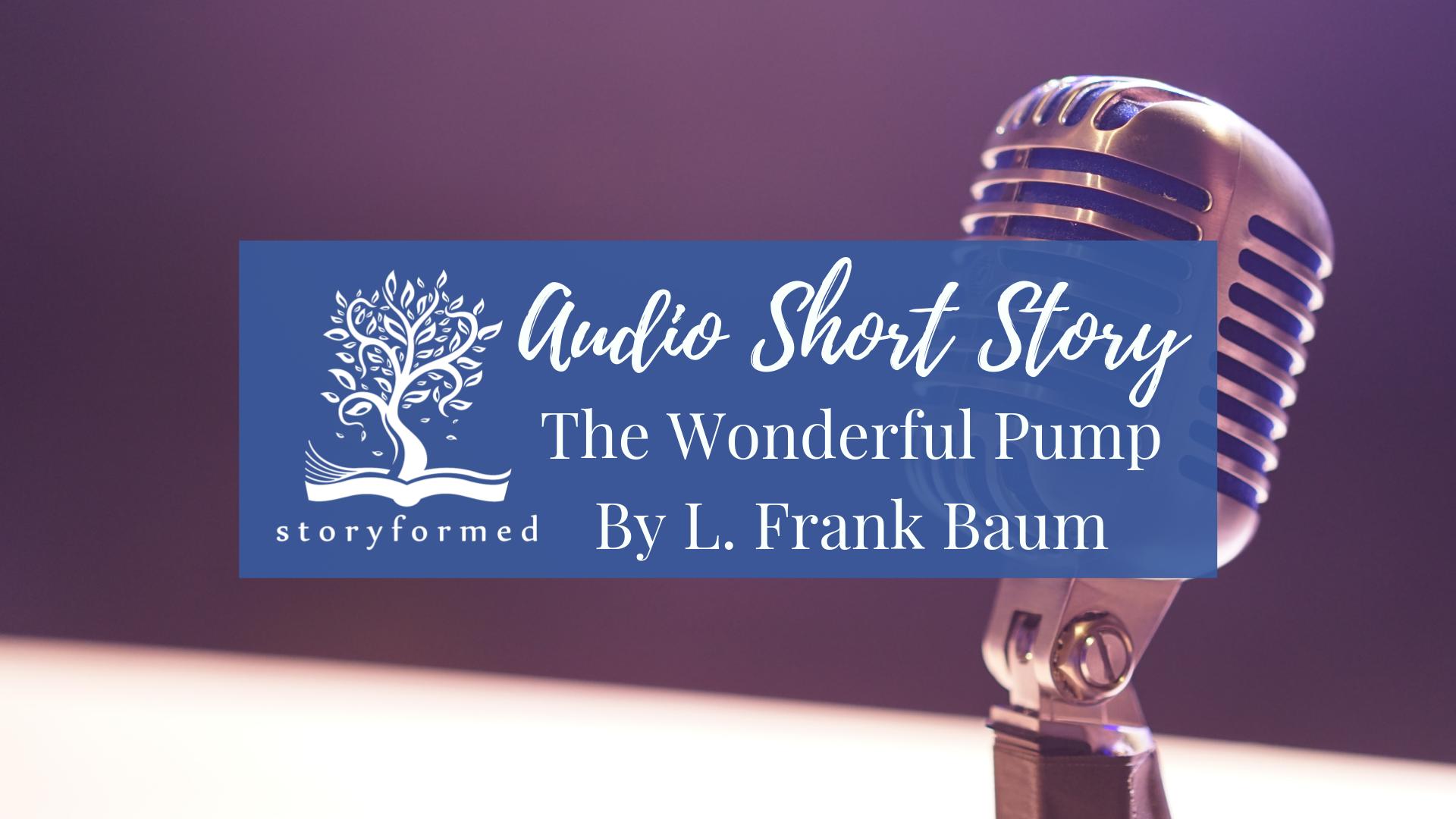 LWS Storyformed Audio Short Story Baum.png