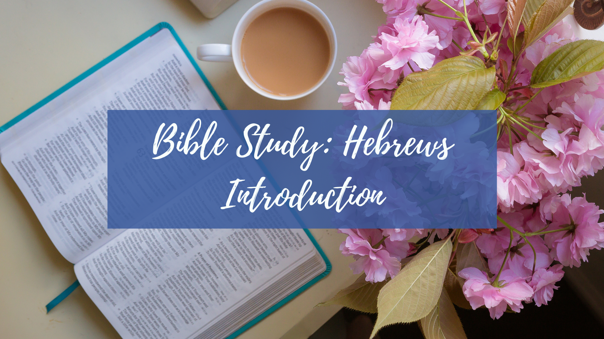 LWS Bible Study Hebrews Intro.png