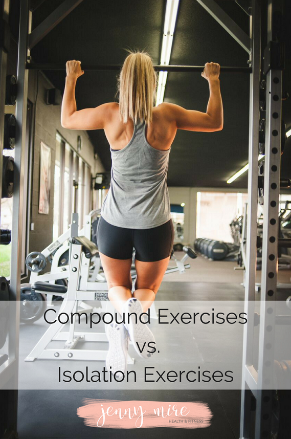 Compound Exercises vs. Isolation Exercises.png