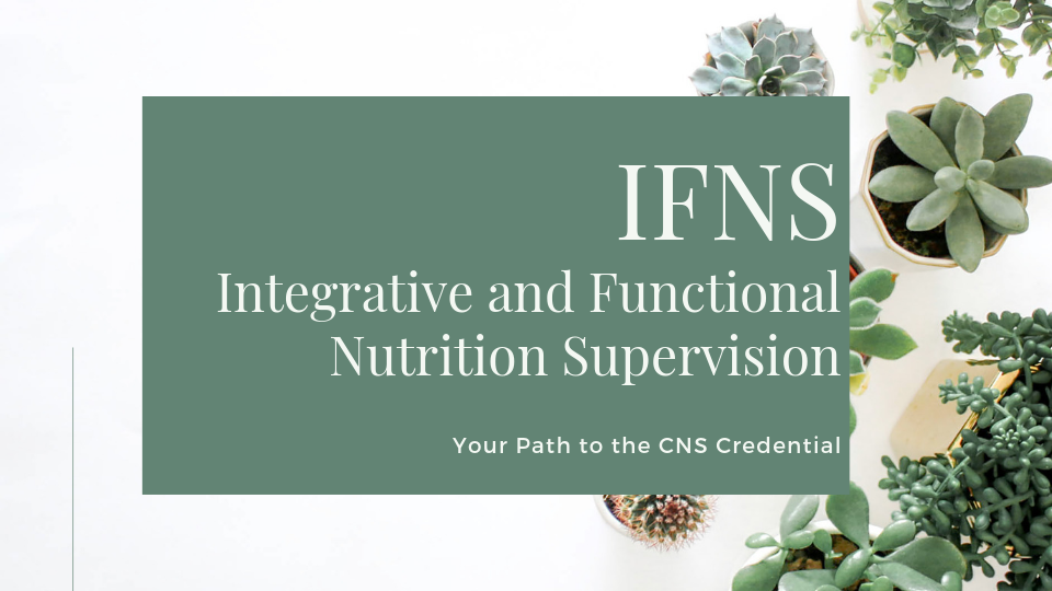 IFNS Integrative and Functional Nutrition Supervision.png
